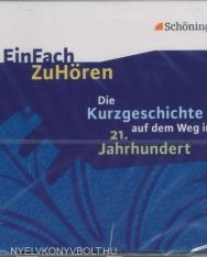 Kurzgeschichte auf dem Weg ins 21. Jahrhundert - Hörbuch