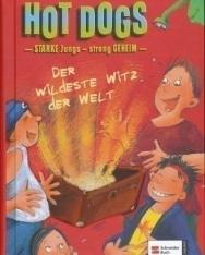 Thomas Brezina: Hot Dogs:Wildeste Witz der Welt
