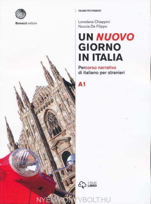 Un nuovo giorno in Italia. Percorso narrativo di italiano per stranieri. Livello A1