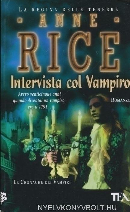 Anne Rice: Intervista col Vampiro