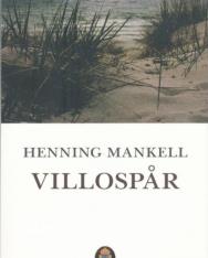 Henning Mankell: Villospar (Kurt Wallander Serie del. 5)
