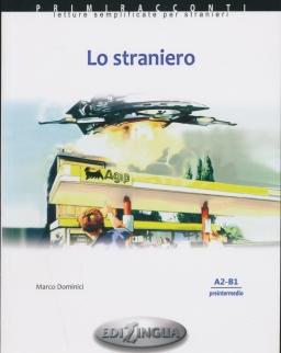Primiracconti: Lo straniero Con CD Audio Letture semplificate per stranieri (A2-B1)