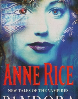 Anne Rice: Pandora