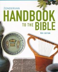 Zondervan Handbook to the Bible 4th Edition