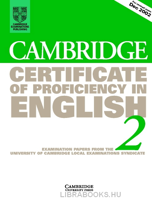 Cambridge Certificate of Proficiency in English 2 Official Examination Past Papers Student's Book without Answers