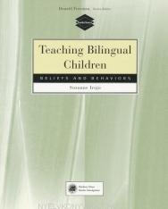 Teaching Bilingual Children - Beliefs and Behaviours