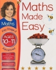 Carol Vorderman's Maths Made Easy Ages 10-11 Key Stage 2 Advanced