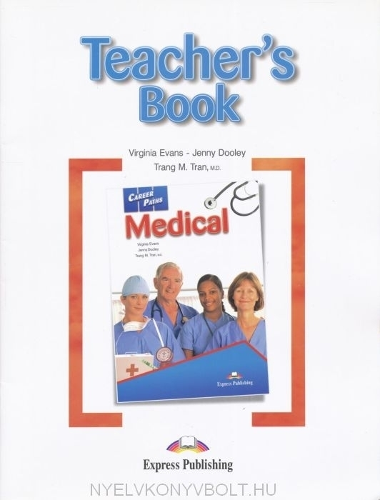 Career Paths - Medical Teacher's Book