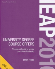 HEAP 2016: University Degree Course Offers: The Essential Guide to Winning Your Place at University