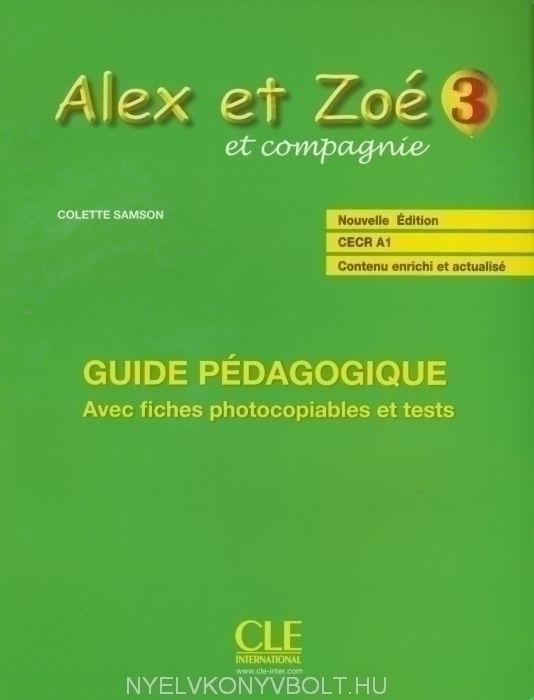 Alex et Zoé 3 Guide pédagogique Nouvelle Édition