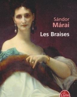 Márai Sándor: Les Braises (A gyertyák csonkig égnek francia nyelven)