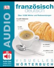 Visuelles Wörterbuch Französisch - Deutsch: Mit Audio-App - Jedes Wort gesprochen