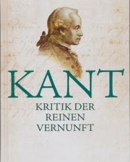 Immanuel Kant: Kritik der reinen Vernunft - Vollständige Ausgabe