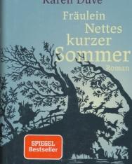 Karen Duve: Fräulein Nettes kurzer Sommer: Roman