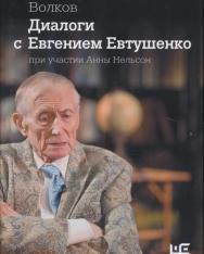 Volkov Solomon: Dialogi s Evgeniem Evtushenko