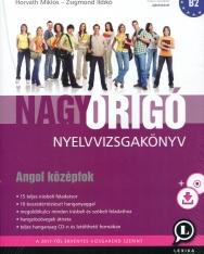 Nagy Origó nyelvvizsgakönyv - Angol középfok -B2 (MP3 CD melléklettel) Harmadik kiadás