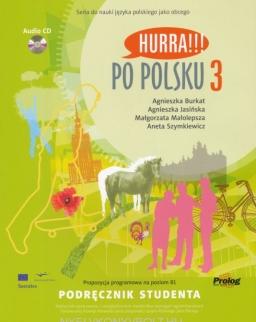 Hurra!!! Po Polsku 3 Podrecznik Studenta + Audio CD