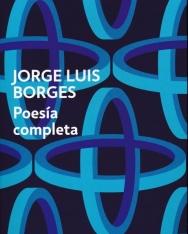 Jorge Luis Borges: Poesía Completa