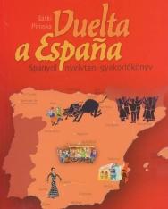 Vuelta a Espana -  Spanyol nyelvtani gyakorlókönyv