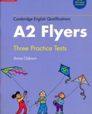 Cambridge English Flyers Three Practice Tests - 2018 Revised Examination