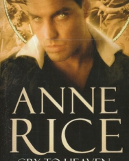 Anne Rice: Cry To Heaven