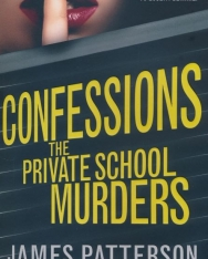 James Patterson: Confessions the Private School Murders