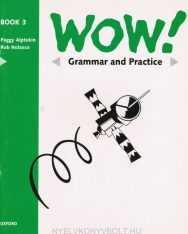 WOW! 3 Grammar and Practice