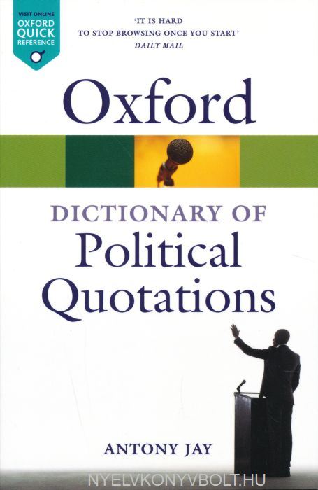 Oxford Dictionary of Political Quotations - Fourth Edition