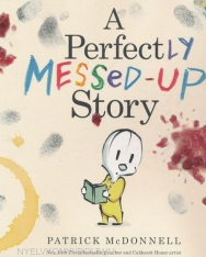 A Perfectly Messed-Up Story