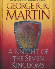 George R. R. Martin: A Knight of the Seven Kingdoms (Song of Ice and Fire)