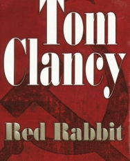 Tom Clancy: Red Rabbit - Jack Ryan/John Clark Universe Volume 3