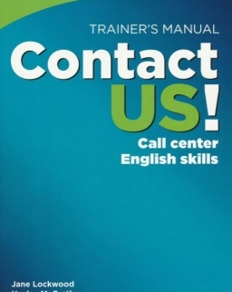 Contact Us! Call Center English Skills Trainer's Manual