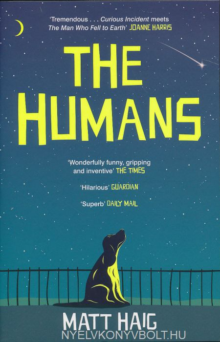 Matt Haig: The Humans