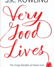 J. K. Rowling: Very Good Lives