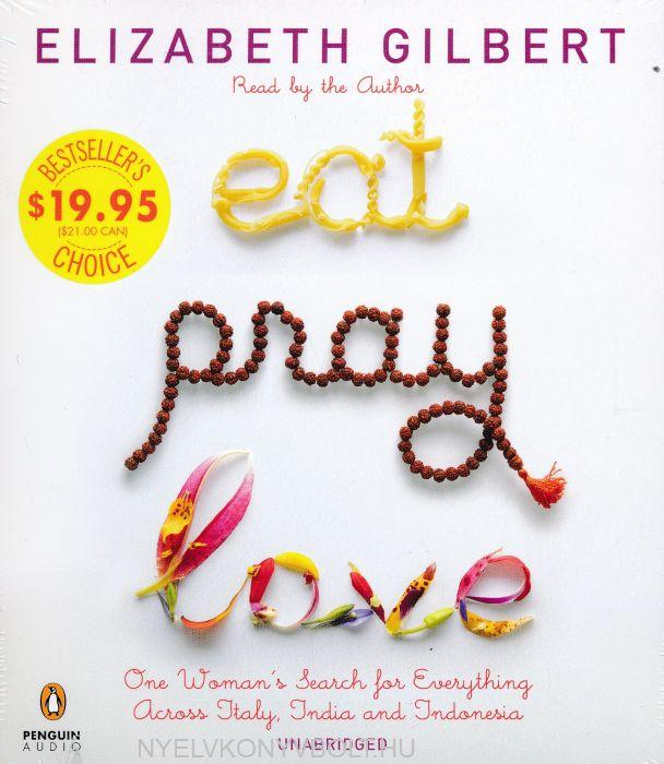 Elizabeth Gilbert: Eat, Pray, Love - Audio Book (11CDs)
