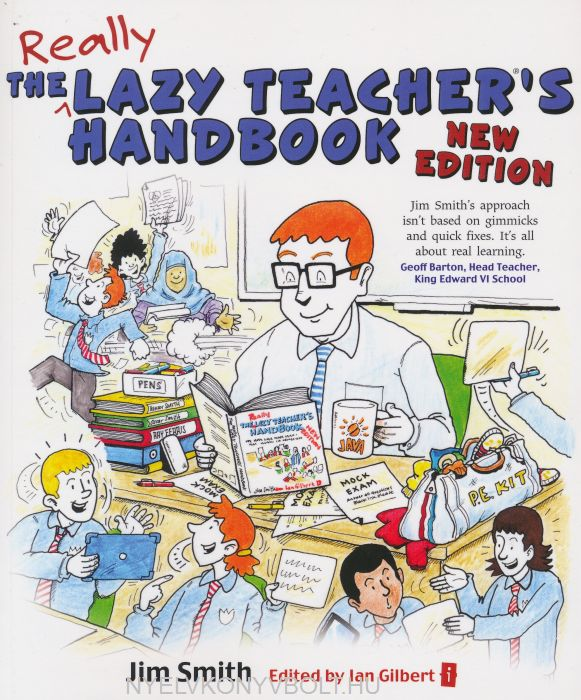 Jim Smith: The Lazy Teacher's Handbook  New Edition