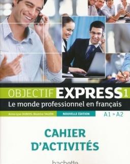 Objectif Express 1 Nouvelle édition Cahier d'activités