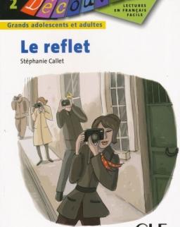 Le reflet - Collection Découverte niveau 2