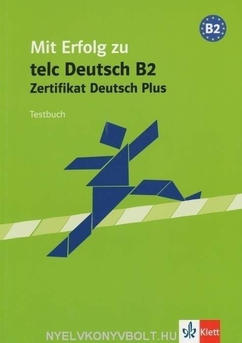 Mit Erfolg zu Telc Deutsch B2 Testbuch (Telc)