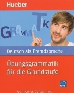 Übungsgrammatik für die grundstufe Deutsch als Fremdsprache niveau A1-B1