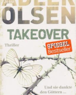 Jussi Adler-Olsen: Takeover. Und sie dankte den Göttern ...