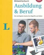 Langenscheidt Bildwörterbuch Ausbildung & Beruf - Die wichtigsten deutschen Begriffe und Sätze