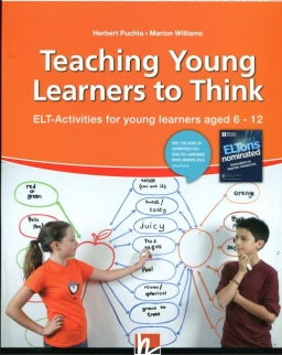 Teaching Young Learners to Think - ELT Activities for young learners aged 6-12