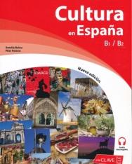 Cultura en Espana. Nueva edición (B1-B2) (Cultura e interculturalidad)