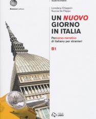 Un nuovo giorno in Italia. Percorso narrativo di italiano per stranieri. Livello B1