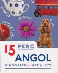 15 PERC ANGOL - Mindössze 12 hét alatt
