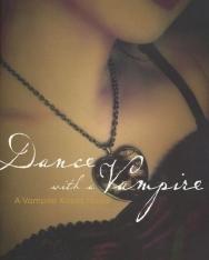 Ellen Scheiber: Dance with a Vampire - A Vampire Kisses Novel