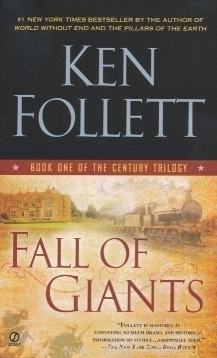 Ken Follett: Fall of Giants - The Century Trilogy Book 1