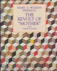 Mary E. Wilkins Freeman: The Revolt of