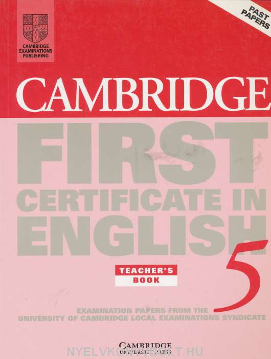 Cambridge First Certificate in English 5 Examination Papers Teacher's Book